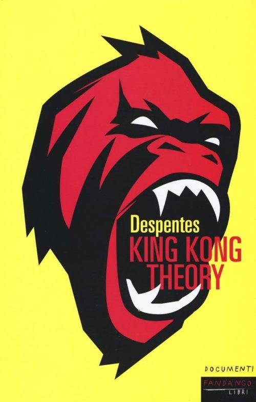 recensione libro virginei Despentes King Kong theory copertina giallo fosforescente, testa di gorlilla, grafica fumettistica, rosso acceso con marcati bordi neri, il titolo del libro sta la centro della bocca aperta del gorilla