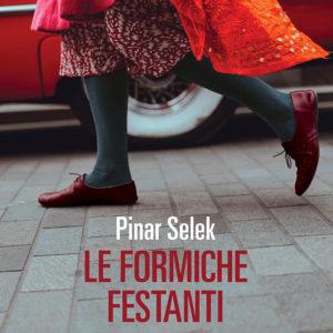 Le formiche festanti Pinar Selek recensione